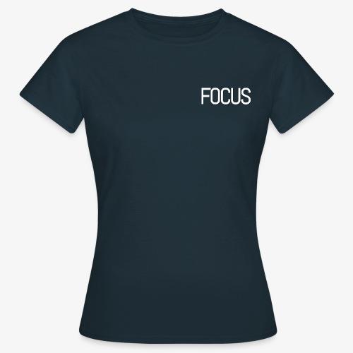 Focus - Women's T-Shirt