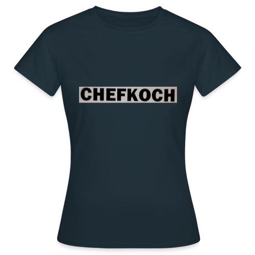 Chefkoch - Frauen T-Shirt