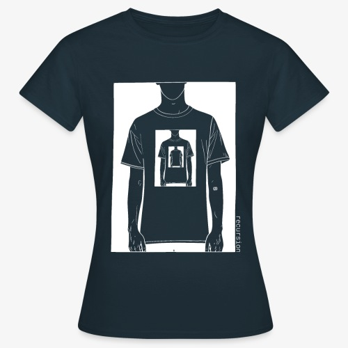 Recursion inverted | Geek | Art | Loop | - Women's T-Shirt
