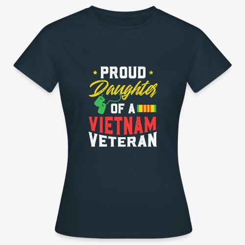 daughter of a vietnam veteran - Frauen T-Shirt