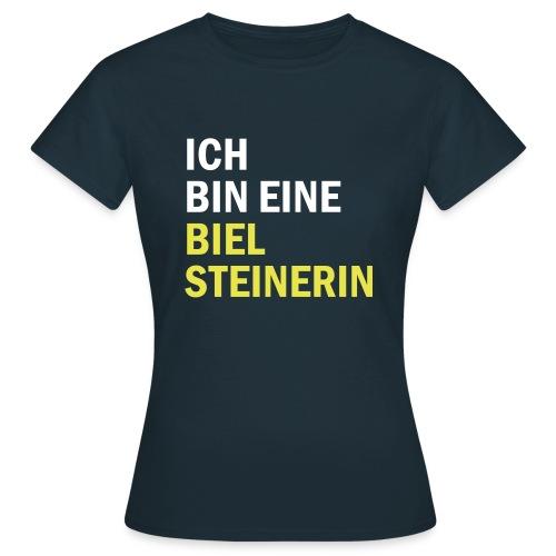Ich bin eine Bielsteinerin - Frauen T-Shirt