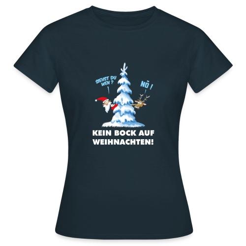 Kein Bock auf Weihnachtern - Frauen T-Shirt