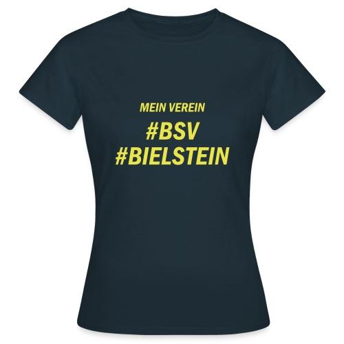 Mein Verein, #bsv #bielstein - Frauen T-Shirt