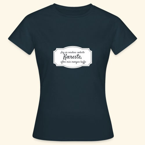 Verdens sødeste kæreste - Dame-T-shirt