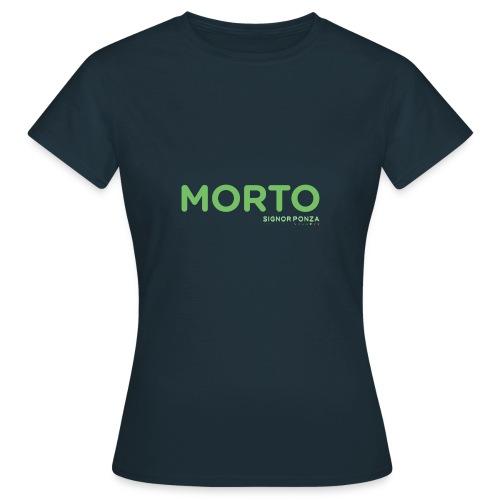 MORTO - Maglietta da donna