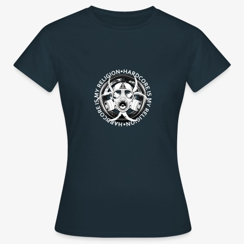 HARD CORE IS MY RELIGION - T-shirt Femme