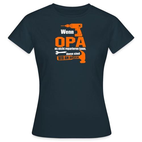 OPA REPARIEREN 4 - Frauen T-Shirt