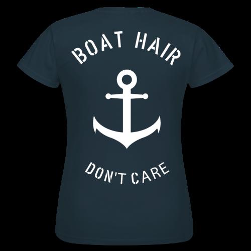 Boat Hair Dont Care - Anker - Frauen T-Shirt