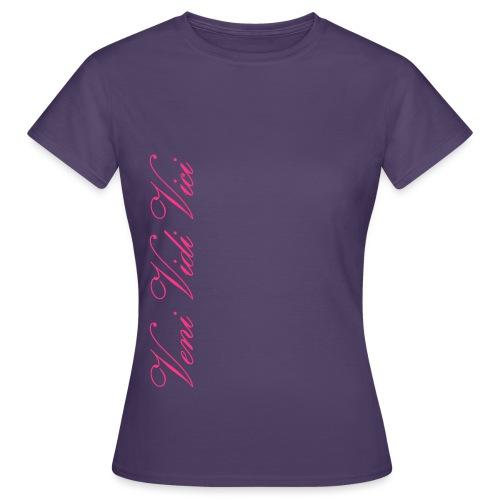 Veni Vidi Vici - Naisten t-paita