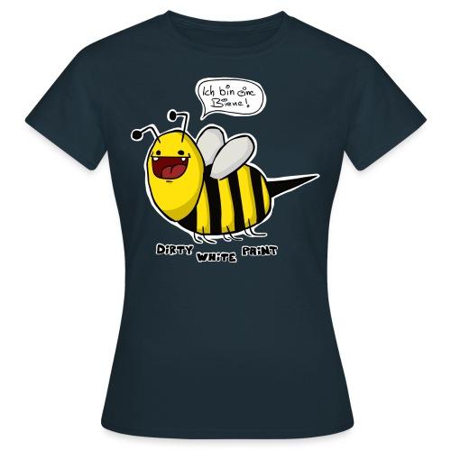 ICH BIN EINE BIENE - Frauen T-Shirt