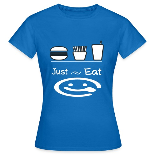 just eat - T-shirt Femme