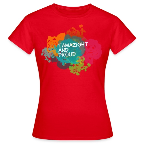 tamazight and proud - T-shirt Femme