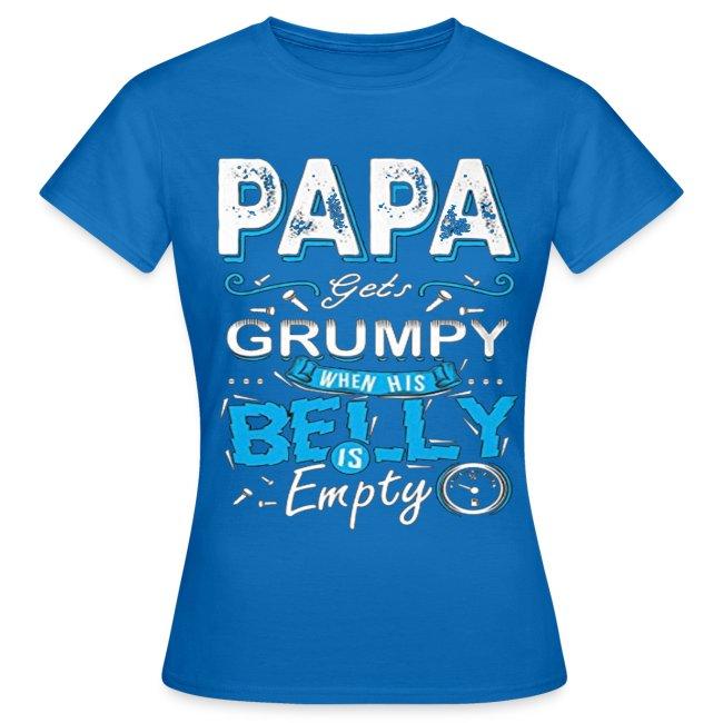 PAPA GETS GRUMPY...