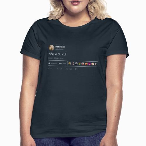 Tweet déçue du cul nuit - T-shirt Femme