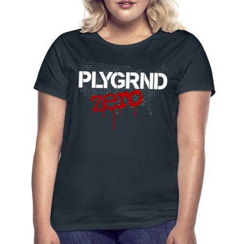 Playground Zero - Frauen T-Shirt