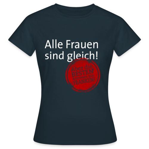 8_spruch_frauen_schwarz - Frauen T-Shirt