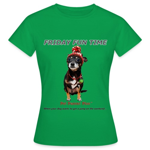 Friday Fun Time - Women's T-Shirt