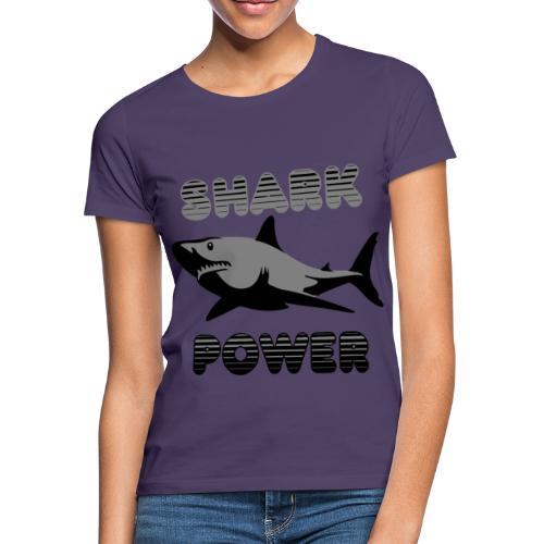 Shark Power Schwarz - Frauen T-Shirt