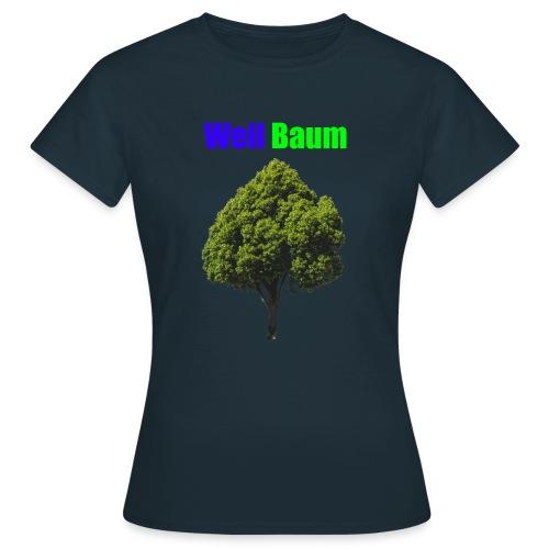 Weil Baum - Frauen T-Shirt