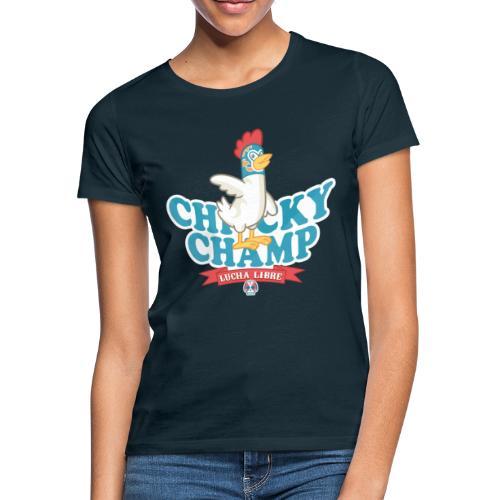 Chicky Champ - Maglietta da donna