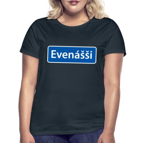 Evenášši (Evenes) skilt - T-skjorte for kvinner