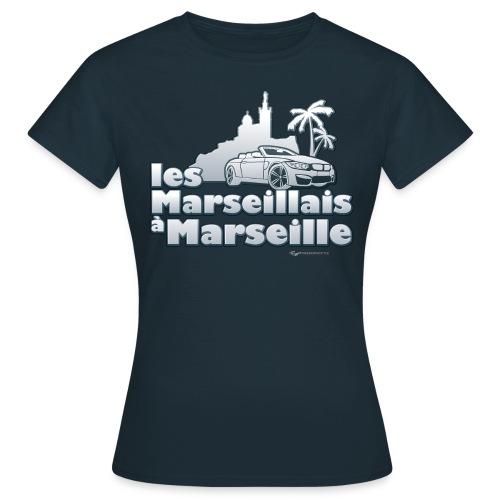 les marseillais à marseille - T-shirt Femme