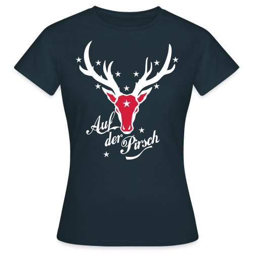 Hirsch auf der Pirsch - Frauen T-Shirt