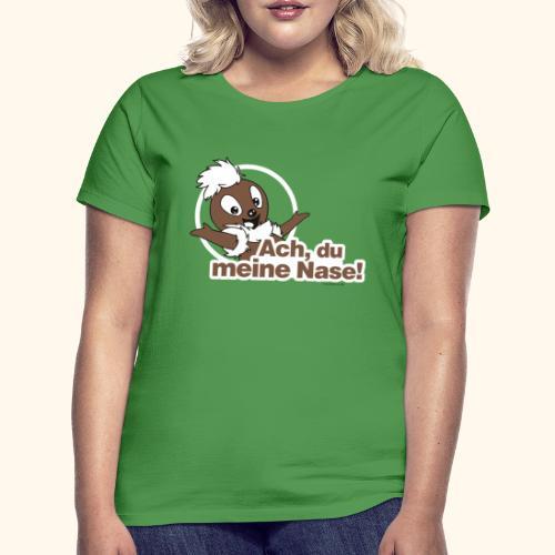Pittiplatsch Ach, du meine Nase 2D - Frauen T-Shirt
