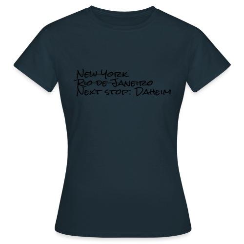 Reisefrust statt Reiselust - Frauen T-Shirt