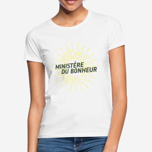 Ministère du Bonheur - T-shirt Femme
