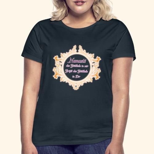 Namasté - Frauen T-Shirt