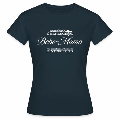 Bobo-Mama - Frauen T-Shirt