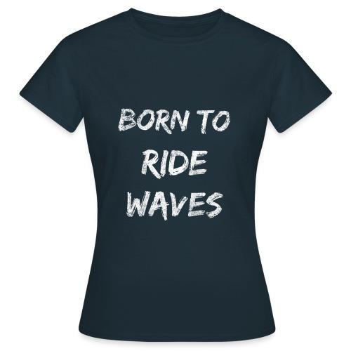 Meer Urlaub Nordsee Wasser Strand Geschenk 18 - Frauen T-Shirt
