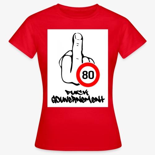 Fuck Gouvernement - T-shirt Femme