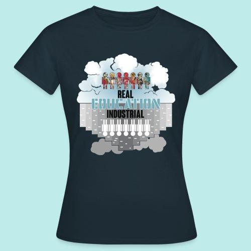 Real Education vs. Industrial Education - Camiseta mujer