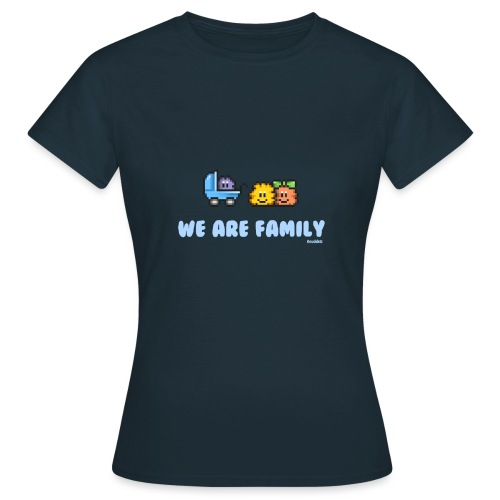 We Are Family - Boy - Frauen T-Shirt