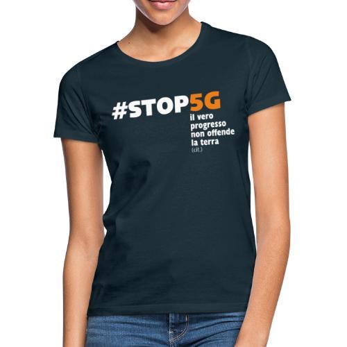 Linea Stop5G con frase - Maglietta da donna