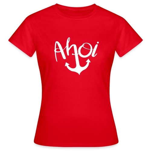Ahoi Anker Geschenk - Frauen T-Shirt