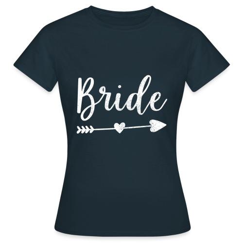 Bride - Frauen T-Shirt