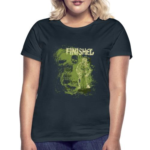 I M FINISHED 2 - Camiseta mujer