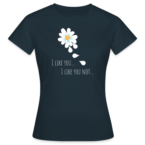 i like you - Frauen T-Shirt