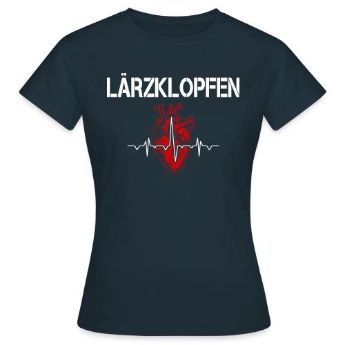 Lärzklopfen - Frauen T-Shirt