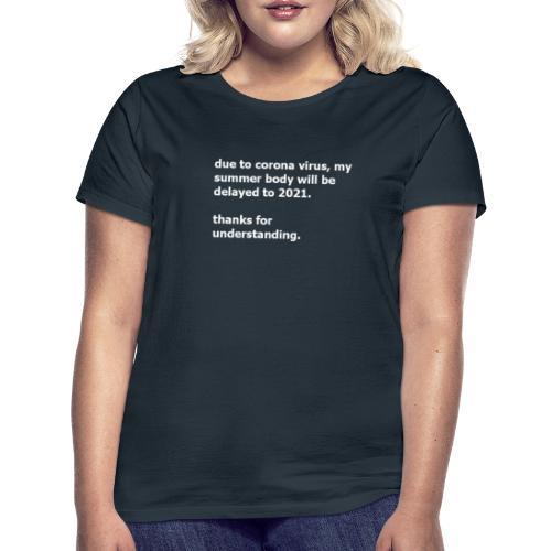 corona body - Vrouwen T-shirt