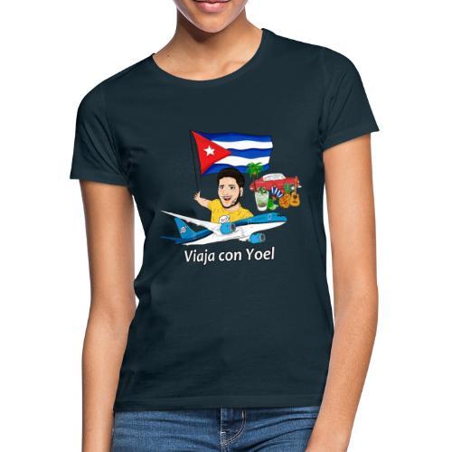 Cuba - Viaja con Yoel - Camiseta mujer