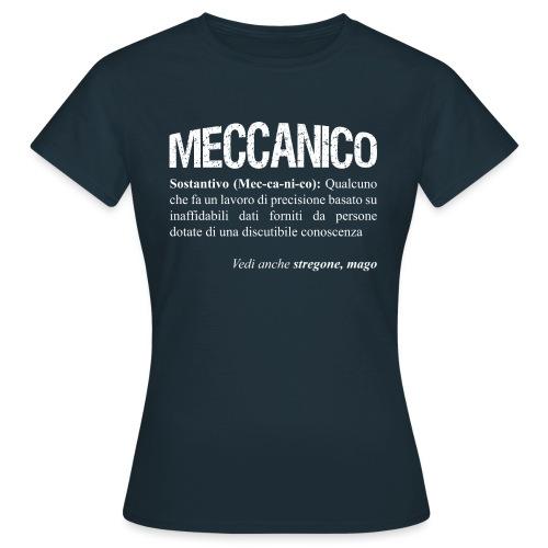 Meccanico = Mago? - Maglietta da donna
