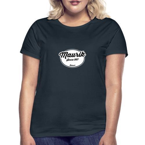 Maurik - Vrouwen T-shirt