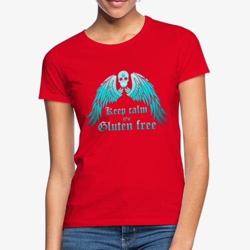 Keep calm it's Gluten free - Women's T-Shirt