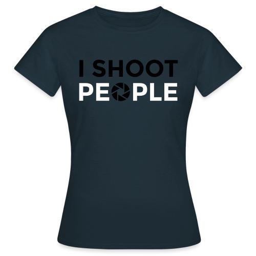 I shoot people - Women's T-Shirt