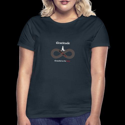 Gratitude front - Frauen T-Shirt