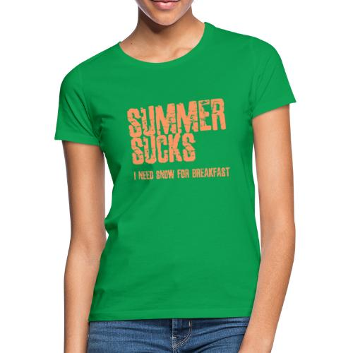 SUMMER SUCKS - Vrouwen T-shirt